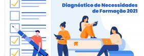Diagnóstico de Necessidades de Formação 2021